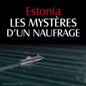 Estonia, les mystères d'un naufrage torrent magnet