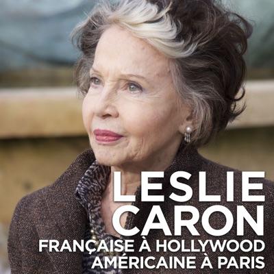 Leslie Caron, française à Hollywood, américaine à Paris torrent magnet