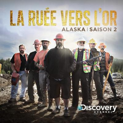 alaska la ruée vers lor saison 2