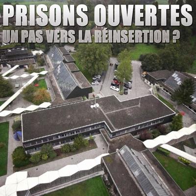 Prisons ouvertes : un pas vers la réinsertion ? torrent magnet
