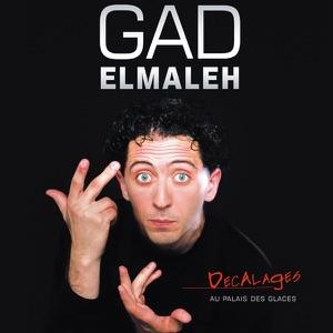 T l charger gad elmaleh d calages 13 pisodes for Telecharger gad garage