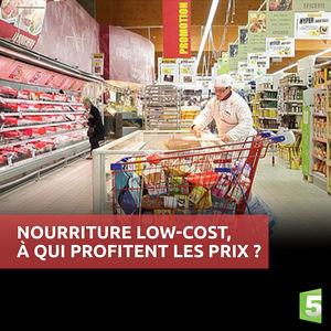 Nourriture Low-Cost, à qui profitent les prix ? torrent magnet