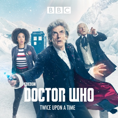 Doctor Who, Christmas Special: Twice Upon a Time (2017) à télécharger