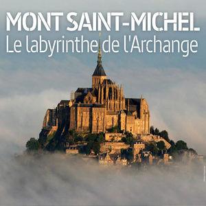 Mont Saint-Michel - Le labyrinthe de l'Archange torrent magnet