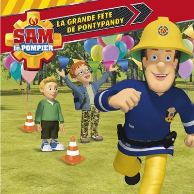 Sam le pompier, Vol. 16: La grande fête de Pontypandy à télécharger