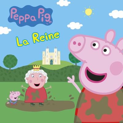 Peppa Pig: La Reine à télécharger