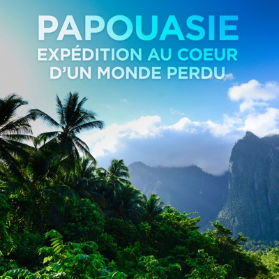 Papouasie, expédition au coeur d'un monde perdu torrent magnet