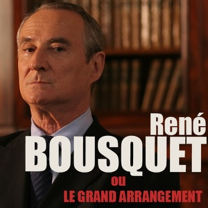 LE BOUSQUET ARRANGEMENT GRAND RENÉ TÉLÉCHARGER OU