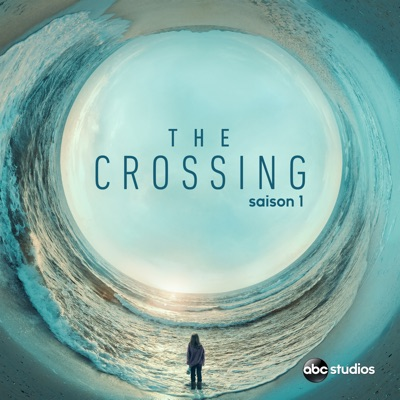 The Crossing, Saison 1 (VOST) torrent magnet