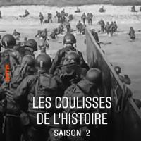 Les coulisses de l'Histoire - Saison 2 à télécharger