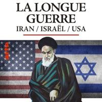 Israël-Iran, la longue guerre à télécharger