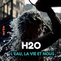 H2O - L'eau, la vie, et nous à télécharger