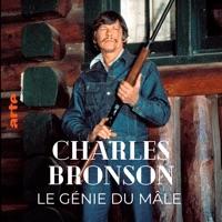Charles Bronson, le génie du mâle à télécharger