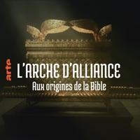 L'Arche d'Alliance, aux origines de la bible à télécharger