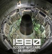 1980, accident nucléaire en Arkansas à télécharger