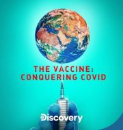 The Vaccine: Conquering COVID à télécharger