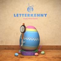 Letterkenny, SuperHardEaster à télécharger