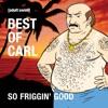Télécharger Aqua Teen Hunger Force, Best of Carl: So Friggin' Good