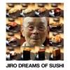 Télécharger Jiro Dreams of Sushi