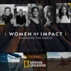Télécharger Women of Impact: Changing the World, Season 1