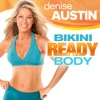 Télécharger Denise Austin: Bikini Ready Body