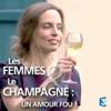 Télécharger Les femmes et le champagne