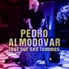 Télécharger Pedro Almodóvar - Tout sur ses femmes