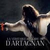 Télécharger La véritable histoire de d'Artagnan