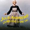 Télécharger Julie Andrews - La mélodie d'une vie