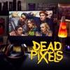 Télécharger Dead Pixels, Season 2