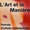 Télécharger L'Art et la Manière, portrait de plasticiens
