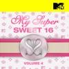 Télécharger My Super Sweet 16, Vol. 4