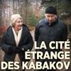 Télécharger La cité étrange des Kabakov