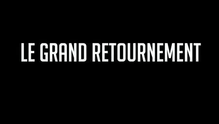 Le Grand Retournement streaming