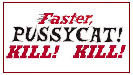 Faster, Pussycat! Kill! Kill! Bande annonce