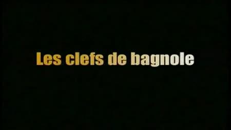 Les Clefs De Bagnole streaming