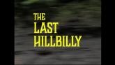 The Last Hillbilly streaming